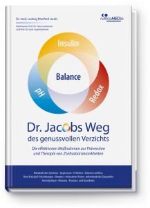Prävention, Therapie, Zivilisationerkrankungen, Dr. Jacobs, Dr. Jacobs Weg, Fachbuch
